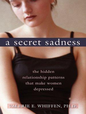 cover image of A Secret Sadness
