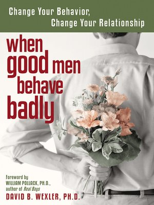 cover image of When Good Men Behave Badly