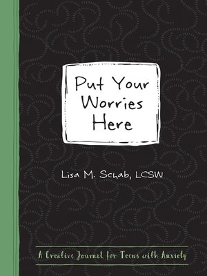 cover image of Put Your Worries Here