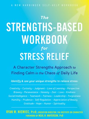 cover image of The Strengths-Based Workbook for Stress Relief