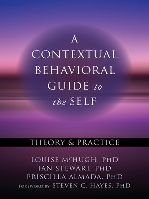 cover image of A Contextual Behavioral Guide to the Self