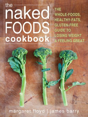 cover image of The Naked Foods Cookbook
