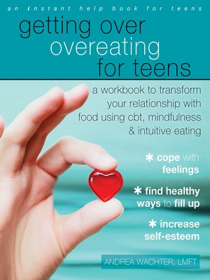 cover image of Getting Over Overeating for Teens