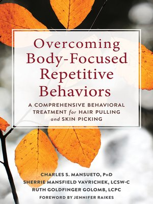 cover image of Overcoming Body-Focused Repetitive Behaviors