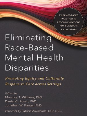 cover image of Eliminating Race-Based Mental Health Disparities
