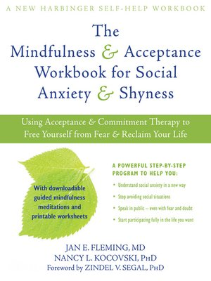 cover image of The Mindfulness and Acceptance Workbook for Social Anxiety and Shyness