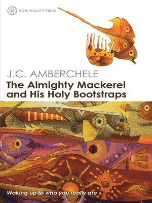 cover image of The Almighty Mackerel and His Holy Bootstraps