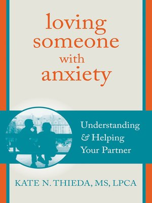 cover image of Loving Someone with Anxiety