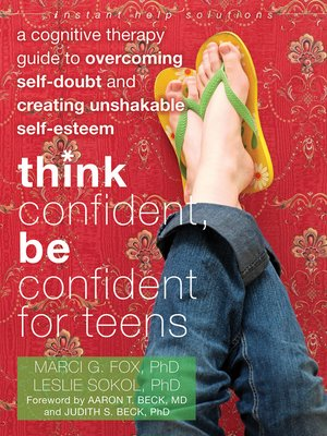 cover image of Think Confident, Be Confident for Teens
