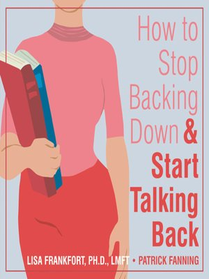 cover image of How to Stop Backing Down and Start Talking Back