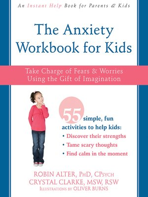 cover image of The Anxiety Workbook for Kids