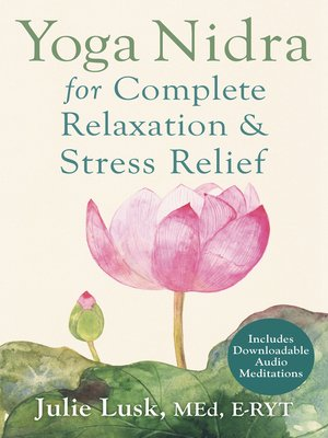cover image of Yoga Nidra for Complete Relaxation and Stress Relief