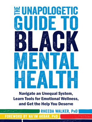 cover image of The Unapologetic Guide to Black Mental Health