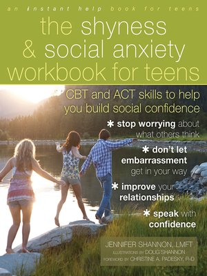 cover image of The Shyness and Social Anxiety Workbook for Teens