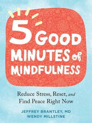 cover image of Five Good Minutes of Mindfulness