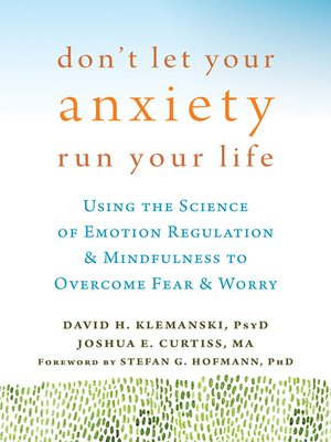 cover image of Don't Let Your Anxiety Run Your Life