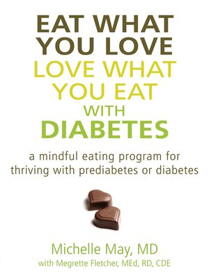 cover image of Eat What You Love, Love What You Eat with Diabetes