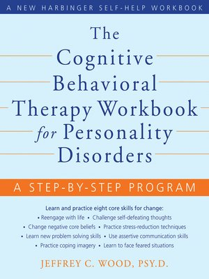 cover image of The Cognitive Behavioral Therapy Workbook for Personality Disorders