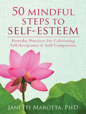 cover image of 50 Mindful Steps to Self-Esteem