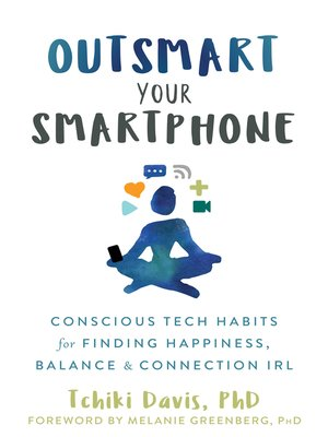 cover image of Outsmart Your Smartphone