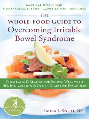 cover image of The Whole-Food Guide to Overcoming Irritable Bowel Syndrome