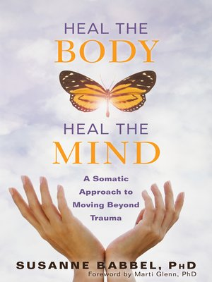 cover image of Heal the Body, Heal the Mind
