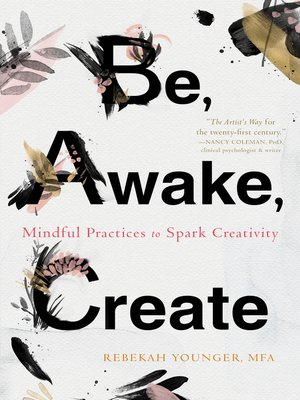 cover image of Be, Awake, Create