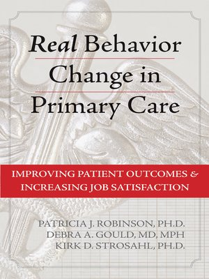 cover image of Real Behavior Change in Primary Care