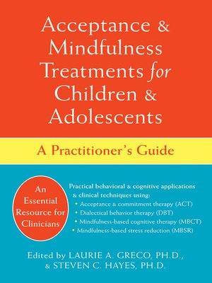 cover image of Acceptance and Mindfulness Treatments for Children and Adolescents