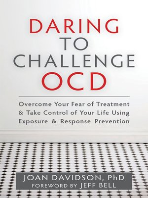 cover image of Daring to Challenge OCD