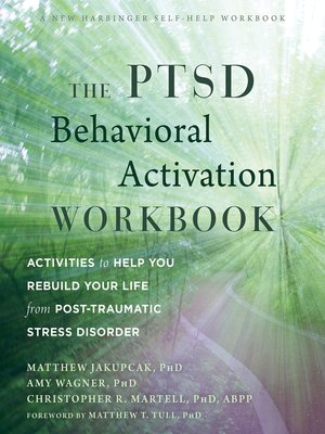 cover image of The PTSD Behavioral Activation Workbook