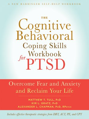 cover image of The Cognitive Behavioral Coping Skills Workbook for PTSD