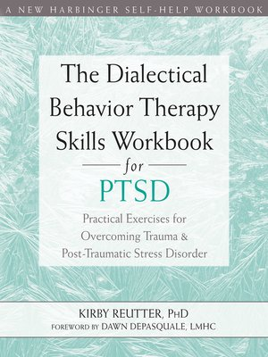 cover image of The Dialectical Behavior Therapy Skills Workbook for PTSD