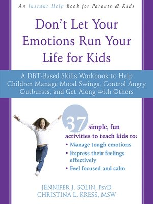 cover image of Don't Let Your Emotions Run Your Life for Kids