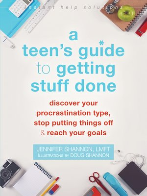 cover image of A Teen's Guide to Getting Stuff Done