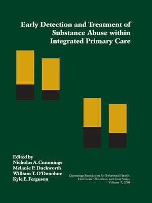 cover image of Early Detection and Treatment of Substance Abuse within Integrated Primary Care
