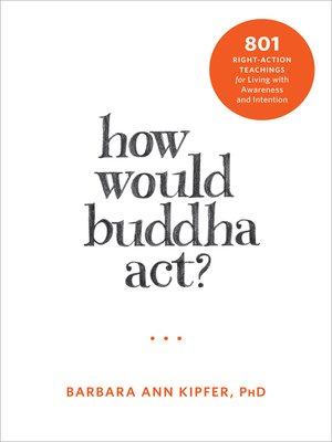 cover image of How Would Buddha Act?