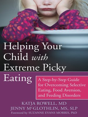 cover image of Helping Your Child with Extreme Picky Eating