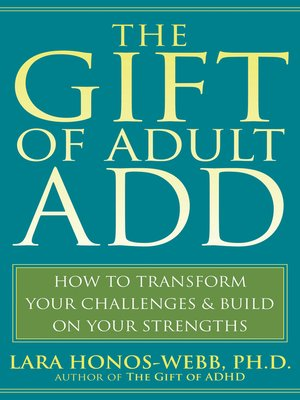 cover image of The Gift of Adult ADD