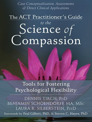 cover image of The ACT Practitioner's Guide to the Science of Compassion