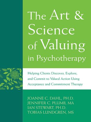 cover image of The Art and Science of Valuing in Psychotherapy