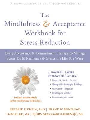 cover image of The Mindfulness and Acceptance Workbook for Stress Reduction