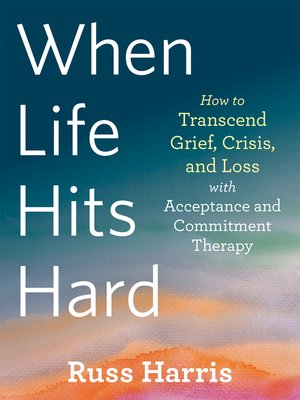 cover image of When Life Hits Hard