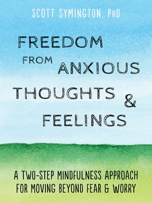 cover image of Freedom from Anxious Thoughts and Feelings