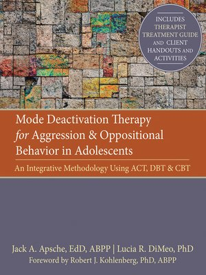 cover image of Mode Deactivation Therapy for Aggression and Oppositional Behavior in Adolescents