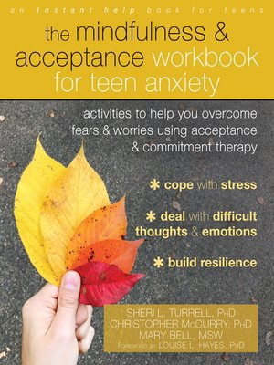 cover image of The Mindfulness and Acceptance Workbook for Teen Anxiety