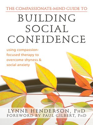 cover image of The Compassionate-Mind Guide to Building Social Confidence