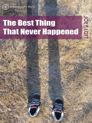 cover image of The Best Thing That Never Happened
