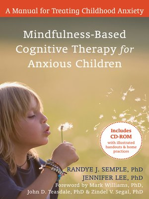 cover image of Mindfulness-Based Cognitive Therapy for Anxious Children