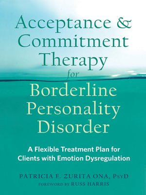 cover image of Acceptance and Commitment Therapy for Borderline Personality Disorder